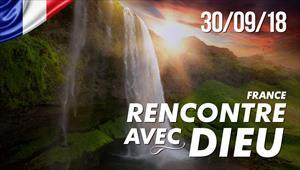 Rencontre avec Dieu - 30/09/18 - France