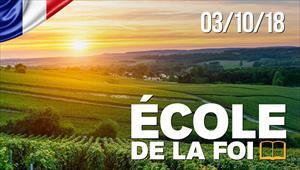 École de la Foi - 03/10/18 - France