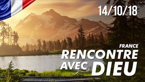 Rencontre avec Dieu - 14/10/18 - France