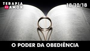 O poder da obediência  - Terapia do Amor - 18/10/18