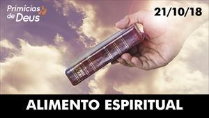 Alimento espiritual - Primícias de Deus - 21/10/18