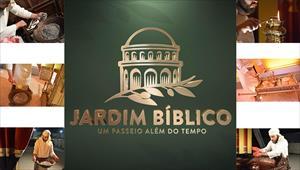 Clip - Jardim Bíblico - Um passeio além do tempo