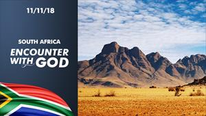 Encounter with God - 11/11/18 - South Africa
