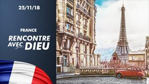 Rencontre avec Dieu - 25/11/18 - France