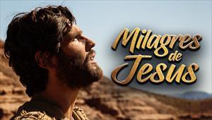 Cenas bíblicas - Milagres de Jesus