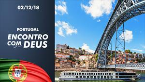 Encontro com Deus - 02/12/18 - Portugal