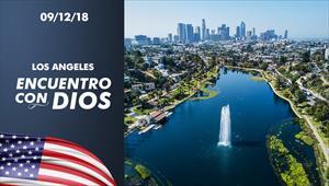 Encuentro con Dios - 09/12/18 - Los Angeles