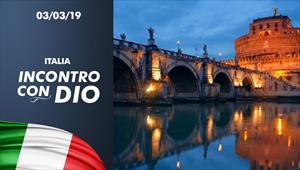 Incontro con Dio - 03/03/19 - Italia