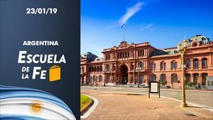 Escuela de la Fe - 23/01/19 - Argentina