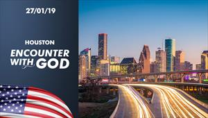 Encounter with God - 27/01/19 - Houston