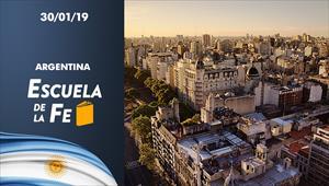 Escuela de la Fe - 30/01/19 - Argentina