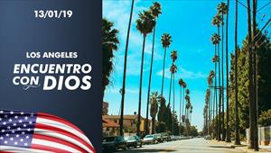 Encuentro con Dios - 13/01/19 - Los Angeles