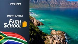 Faith School - 09/01/19 - South Africa