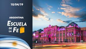 Escuela de la Fe - 10/04/19 - Argentina