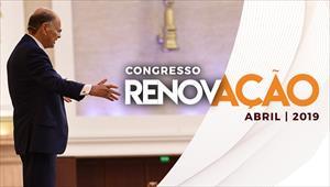 Congresso Renovação - 20/04/19
