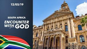 Encounter with God - 12/05/19 - South Africa