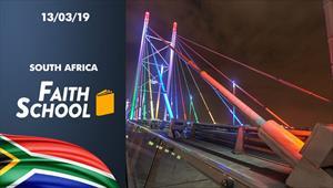Faith School - 13/03/19 - South Africa