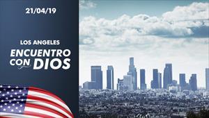 Encuentro con Dios - 21/04/19 - Los Angeles