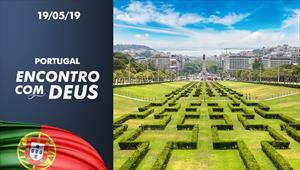 Encontro com Deus - 19/05/19 - Portugal