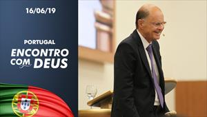 Encontro com Deus - 16/06/19 - Portugal