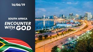 Encounter with God - 16/06/19 - South Africa