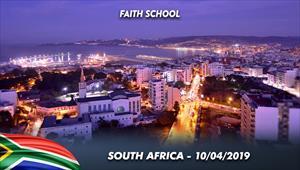 Faith School - 10/04/19 - South Africa