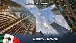 Encuentro con Dios - 30/06/19 - México