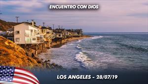 Encuentro con Dios - 28/07/19 - Los Angeles
