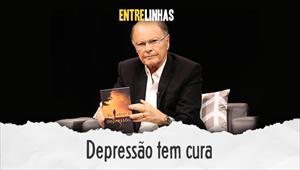 Entrelinhas - Depressão tem cura