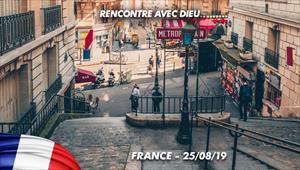 Rencontre avec Dieu - 25/08/19 - France