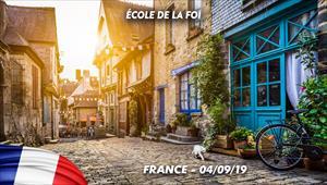 École de la Foi - 04/09/19 - France