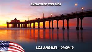 Encuentro con Dios - 01/09/19 - Los Angeles