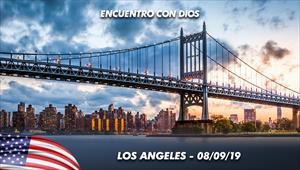 Encuentro con Dios - 08/09/19 - Los Angeles