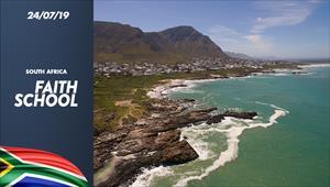 Faith School - 24/07/19 - South Africa