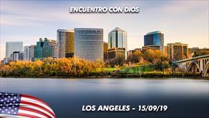 Encuentro con Dios - 15/09/19 - Los Angeles