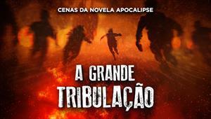 Cenas da novela Apocalipse - A Grande Tribulação