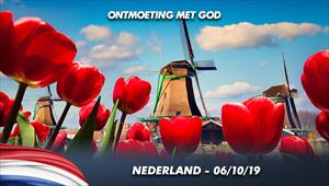 Ontmoeting met God - 06/10/19 - Nederland
