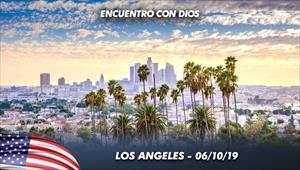 Encuentro con Dios - 06/10/19 - Los Angeles