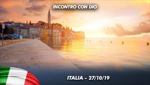 Incontro con Dio - 27/10/19 - Italia
