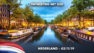 Ontmoeting met God - 03/11/19 - Nederland