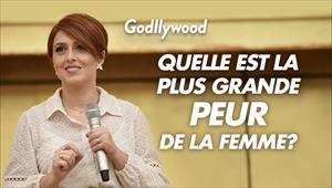 Quelle est la plus grande peur de la femme? - Réunion Godllywood - France