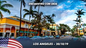 Encuentro con Dios - 20/10/19 - Los Angeles