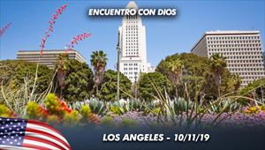 Encuentro con Dios - 10/11/19 - Los Angeles