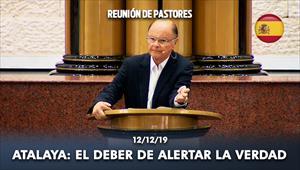 Atalaya: El deber de alertar la verdad - Reunión de obispos y pastores - 12/12/19