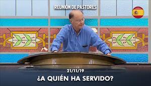 A quién ha servido? - Reunión de obispos y pastores - 21/11/19