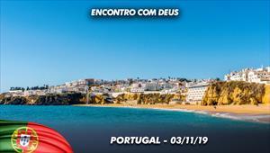 Encontro com Deus - 03/11/19 - Portugal