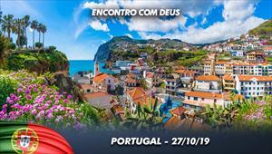 Encontro com Deus - 27/10/19 - Portugal