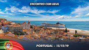 Encontro com Deus - 15/12/19 - Portugal