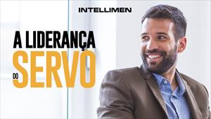 A liderança do servo - IntelliMen - 21/12/19