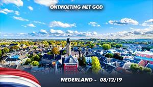 Ontmoeting met God - 08/12/19 - Nederland
